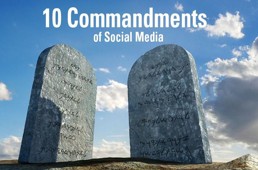 1- Commandments of Social Media