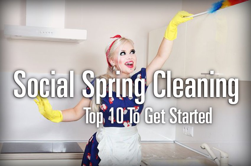 Social Spring Cleaning