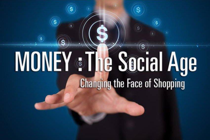 MONEY : The Social Age