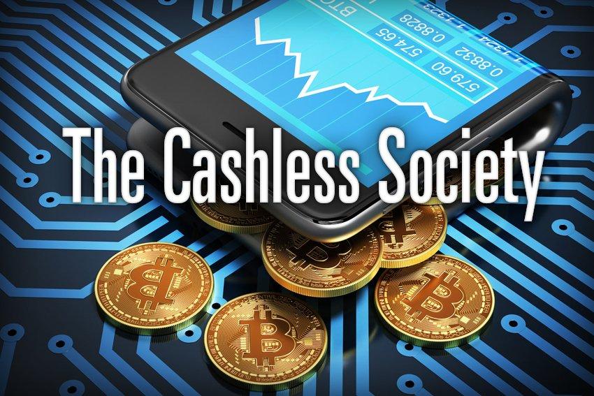 The Cashless Society
